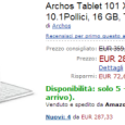 Amazon Italia is selling the new ARCHOS 101 XS tablet with magnetic coverboard at a reduced price of €287.33 plus shipping instead of €379 retail price. Thanks to Amazon logistics,...