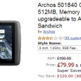 Amazon UK currently runs a great offer on ARCHOS previous 8 inches Gen9 model: ARCHOS 80 G9. The 8 GB Storage model is available at £79.99 shipped (retail price £199.99,...